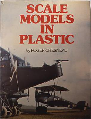 『Scale models in plastic』 Roger Chesneau. Conway martime press greenwich, UK 1979 スケールプラスチックモデルの本の中で、飛行機ばかりではないがいろいろ工作テクニックを紹介している